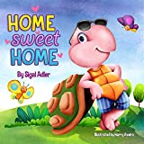 """""""Home Sweet Home"""":: Teach Your Kids About the Importance of Home! (Bedtimes Story  Fiction Children's Picture Book Book 2)"""