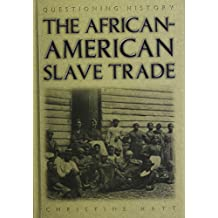 The African-American Slave Trade