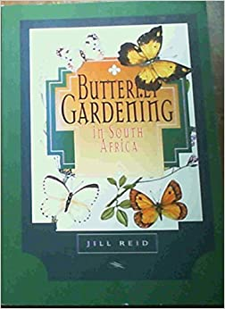Book Butterfly Gardening: In South Africa