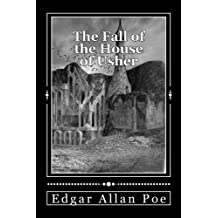 The Fall of the House of Usher: and other tales