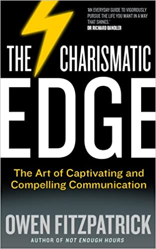 the charismatic edge the science of confidence captivating and compelling communication paperback