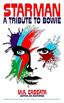 Starman: A Tribute To Bowie by [Cassata, M.A. ]