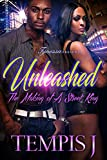 Unleashed: The Making of A Street King