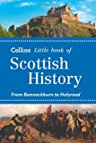 Little Book of Scottish History, Collins, 0007543972