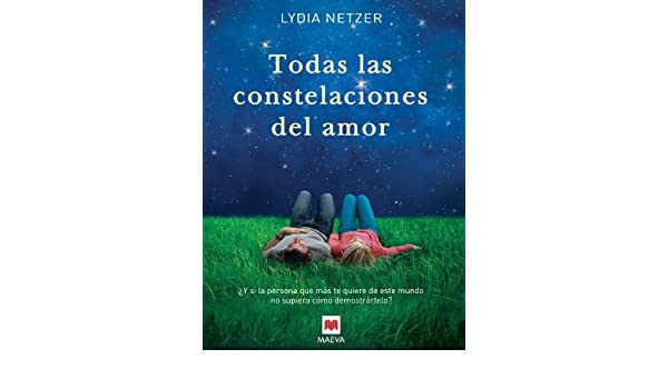 Amazon.com: Todas las constelaciones del amor (Éxitos literarios) (Spanish Edition) eBook: Lydia Netzer, Álvaro Abella: Kindle Store