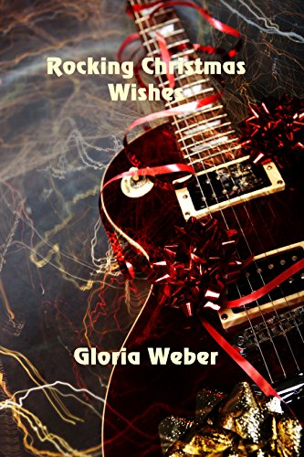 Rockin' Christmas Wishes by [Weber, Gloria]