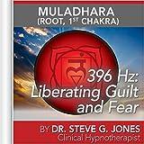 396 Hz: Liberating Guilt and Fear (Muladhara) [Root, 1st Chakra]