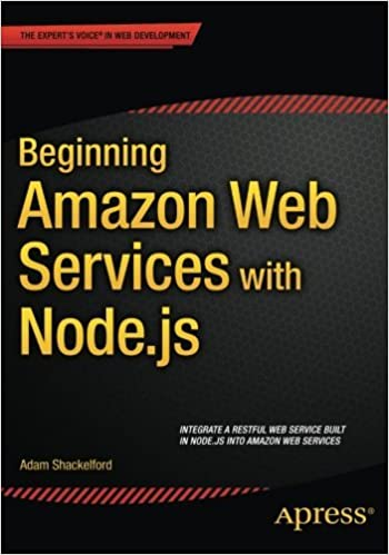 Beginning Amazon Web Services with Node.js by Adam Shackelford (2015-03-18)