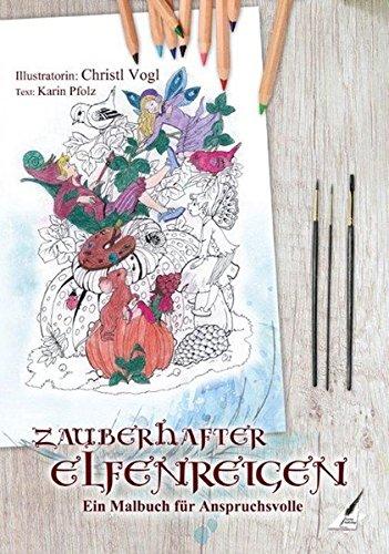 Zauberhafter Elfenreigen - Ein Malbuch für Anspruchsvolle