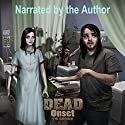 Onset: Dead, Volume 1 Audiobook by TW Brown Narrated by TW Brown
