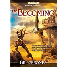 The Becoming: Book One of the Great Rift Trilogy