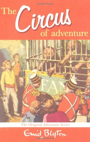 The Circus of Adventure (Adventure Series)