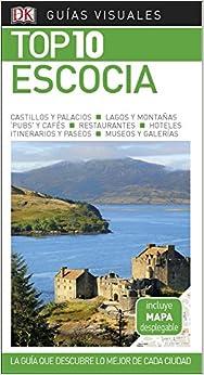 Guía Visual Top 10 Escocia: La Guía Que Descubre Lo Mejor De Cada Ciudad por Varios Autores epub