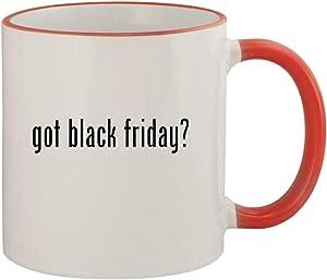 got black friday? - 11oz Ceramic Colored Rim & Handle Coffee Mug, Red