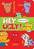 img - for Hey Ugly!: Notebook Set book / textbook / text book