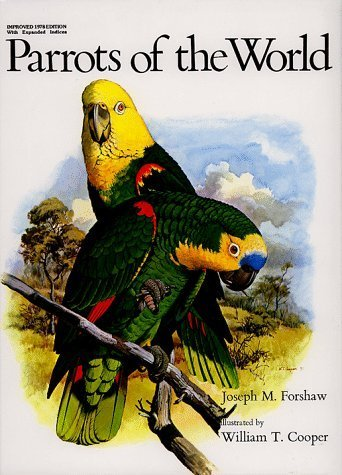 Parrots of the World. Illustrated by William T. - Jar Parrot