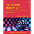 Discovering Modern C++: An Intensive Course for Scientists, Engineers, and Programmers (C++ In-Depth Series)
