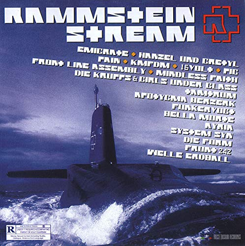 RAMMSTEIN STREAM 2 - INDUSTRIAL BLAST: Emigrate, Hanzel Und Gretyl, Pain, KMFDM, 16Volt, Pig, Front Line Assembly, Mindless Faith, Die Krupps & Girls Under Glass, Tamtrum, Funker Vogt, System Syn ()