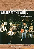 Live from Austin, TX: Asleep at the Wheel