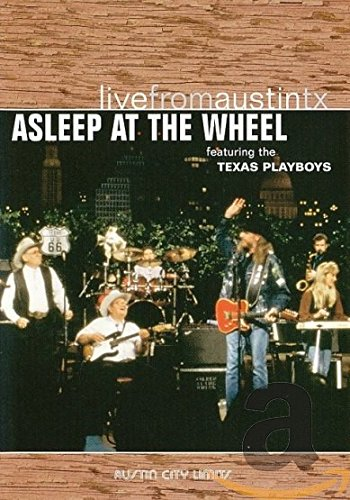 Live from Austin, TX: Asleep at the Wheel by New West