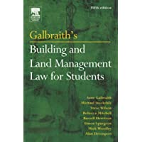 Galbraith's Building and Land Management Law for Students 5th (fifth) Edition by Davenport LLB, Alan, Galbraith LLB, Anne, Stockdale PhD LLB, published by A Butterworth-Heinemann Title (2004)