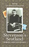 img - for Stevenson's Scotland (Mercat Press) book / textbook / text book
