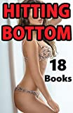 HITTING BOTTOM -- 18 Stories of Very Detailed Encounters