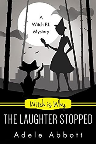 book cover of Witch Is Why The Laughter Stopped