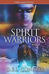 Spirit Warriors: The Lamenting (Volume 4) Paperback