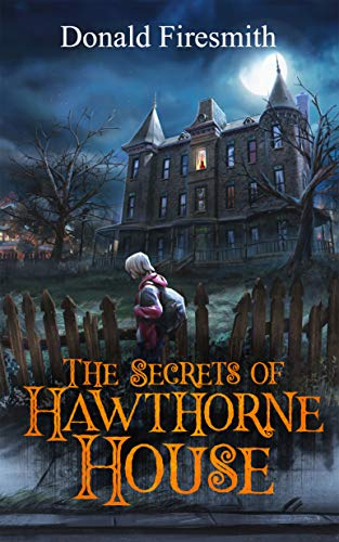The Secrets of Hawthorne House