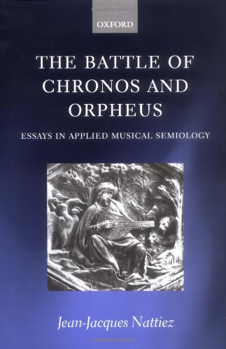 applied battle chronos essay in musical orpheus semiology Racial projects and musical discourses in  - 1990 music and discourse: toward a semiology of  the battle of chronos and orpheus: essays in applied musical.