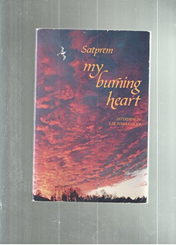 My Burning Heart (English and French Edition)