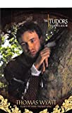 Jamie Thomas King trading card The Tudors Thomas Wyatt 2011 Bygent #14