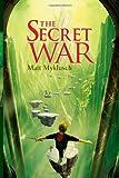 The Secret War (Jack Blank Adventure)
