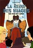 """Afficher """"Les Yeux de l'Aigle n° 2<br /> La reine des nuages"""""""