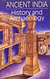 Ancient India : History and Archaeology, Ganguly, D. K., 8170173043