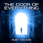 The Door of Everything | Ruby Nelson