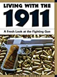 Living with the 1911, Robert H. Boatman, 158160467X