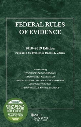 Federal Rules of Evidence, with Faigman Evidence Map: 2018-2019 Edition (Selected Statutes)