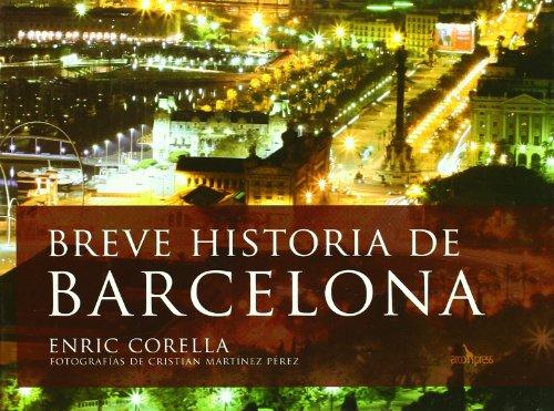 Descargar Libro Breve Historia De Barcelona Enric Corella Calleja
