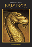 Brisingr: ou As sete promessas de Eragon Matador de Espectros e Saphira Bjartskular (Ciclo A Herança Livro 3)