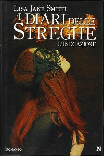 I diari delle streghe (Italian Edition)
