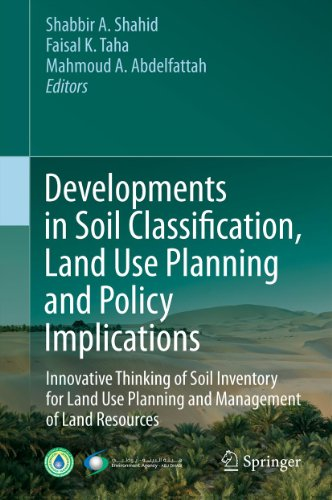 Developments in Soil Classification, Land Use Planning and Policy Implications: Innovative Thinking of Soil Inventory for Land Use Planning and Management of Land Resources Pdf