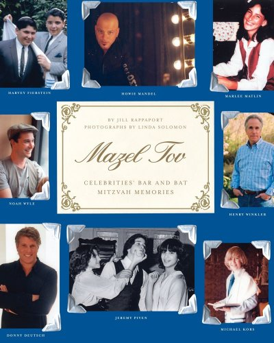 Mazel Tov: Celebrities' Bar and Bat Mitzvah Memories