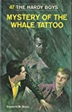 Mystery of the Whale Tattoo, Franklin W. Dixon, 044818947X