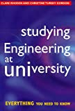 img - for Studying Engineering at University: Everything You Need to Know book / textbook / text book