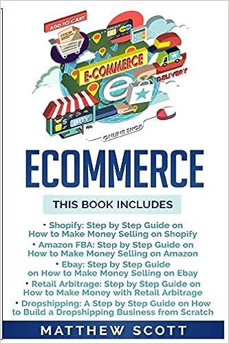 Buy Ecommerce: Shopify, Amazon Fba, Ebay, Retail Arbitrage