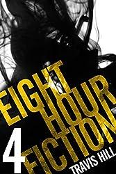 Eight Hour Fiction #4