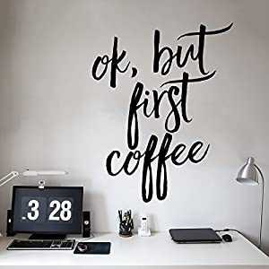 wall decal for office. Exellent Office Ok But First Coffee Wall Decal  Office Decor Or Home With For