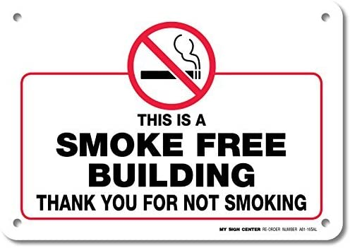 This Is A Smoke Free Building Thank You For Not Smoking Warning